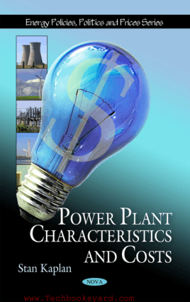 Power Plant Characteristics and Costs By Stan Kaplan