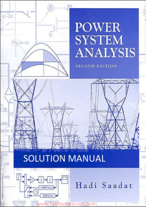 Power Systems Analysis 2nd Edition By Hadi Saadat