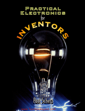 Practical Electronics for Inventors by Paul Scherz