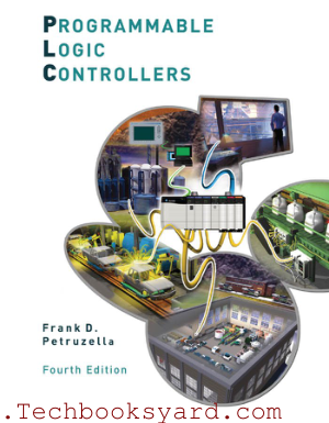 Programmable Logic Controllers 4th Edition by Frank D Petruzella