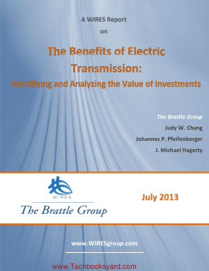 The Benefits of Electric Transmission Identifying and Analyzing the Value of Investments The Brattle Group By Judy W Chang