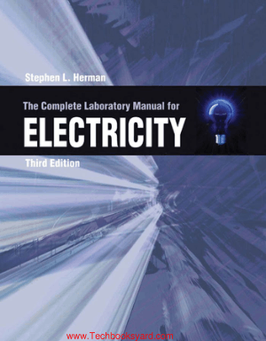 The Complete Laboratory Manual for Electricity Third Edition by Stephen L. Herman