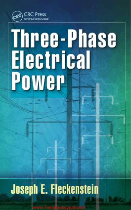 Three Phase Electrical Power By Joseph E Fleckenstein