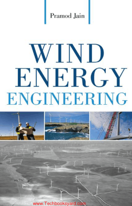 Wind Energy Engineering By Pramod Jain