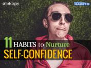 11 Habits to Nurture Self-Confidence