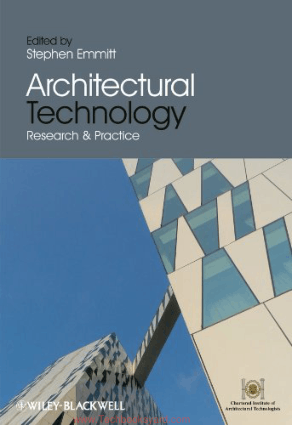 Architectural Technology Research and Practice Edited by Stephen Emmitt