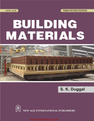Building Materials by S K Duggal