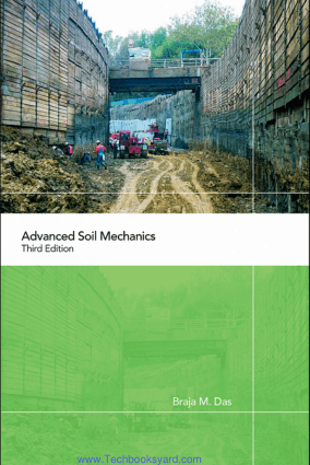 Advanced Soil Mechanics 3rd Edition
