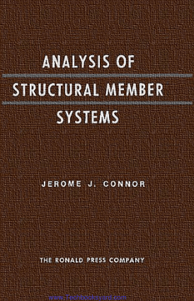 Analysis of Structural Member Systems By Jerome J. Connor