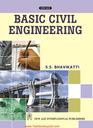 Basic Civil Engineering by S.S.Bhavikatti