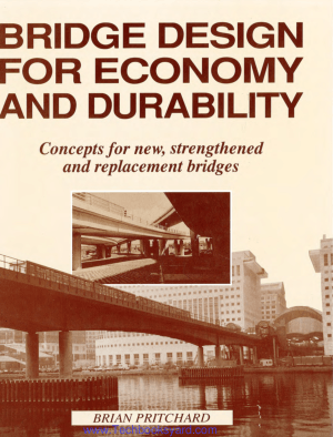 Bridge Design for Economy and Durability by Brian Pritchard