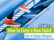 How to Form a New Habit in 8 Easy Steps