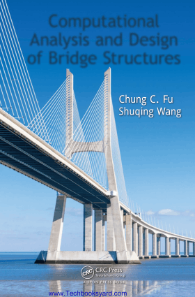 Computational Analysis and Design of Bridge Structures by Chung C. Fu