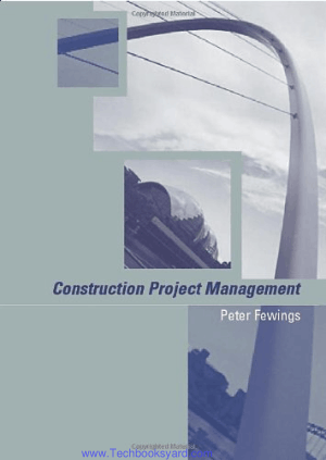 Construction Project Management by Peter Fewings