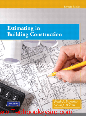 Estimating in Building Construction 7th Edition By Frank R Dagostino