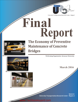Final Report The Economy of Preventive Maintenance of Concrete Bridges