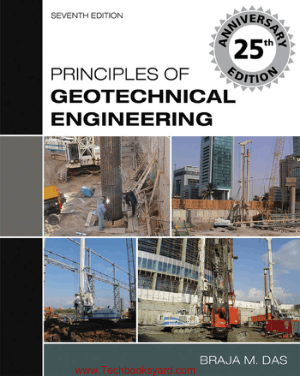 Principles of Geotechnical Engineering 7th edtion