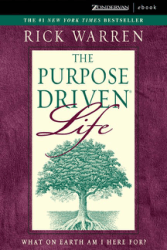 Rick Warren The Purpose Driven Life What on Earth Am I Here For