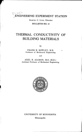 Thermal Conductivity Of Building Materials By Frank B Rowley M E