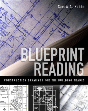 Blueprint Reading Construction Drawings for the Building Trades