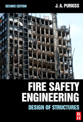 Fire Safety Engineering Design of Structures Second Edition John A. Purkiss
