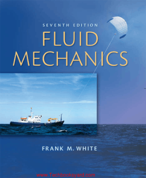 Fluid Mechanics 7th Edition by Frank M. White