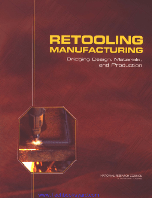 Retooling Manufacturing Bridging Design Materials and Production