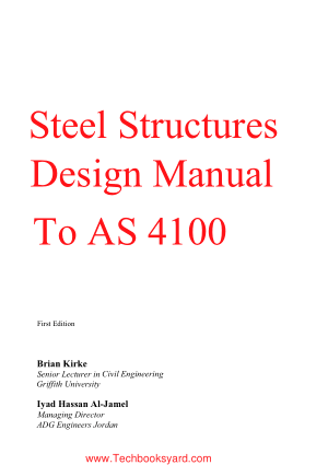 Steel Structures Design Manual To AS 4100 First Edition by Brian Kirke
