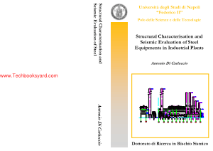 Structural Characterization and Seismic Evaluation of Steel Equipment in Industrial by Plants Antonio Di Carluccio