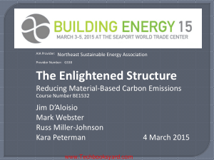 The Enlightened Structure Reducing Material Based Carbon Emissions By Jim D Aloisio And Mark Webster