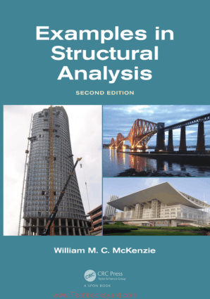 Examples in Structural Analysis Second Edition By William M C Mckenzie