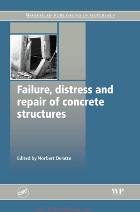 Failureand Distress and Repair of Concrete Structures By Norbert Delatte