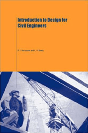 Introduction to Design for Civil Engineers by R. S. Narayanan and A. W. Beeby