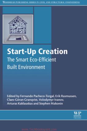 Start Up Creation the Smart EcoEfficient Built Environment By Fernando Pacheco Torgal and Erik Rasmussen and Arturas Kaklauskas and Stephen Makonin