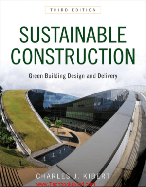 Sustainable Construction Green Building Design and Delivery Third Edition By Charles J. Kibert