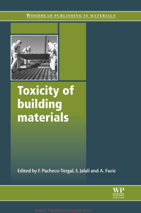 Toxicity of building materials By F Pacheco Torgal and S Jalali and A Fucic