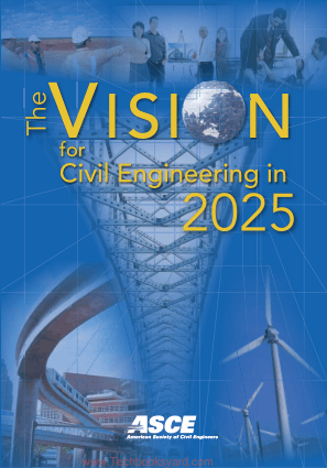 The Vision for Civil Engineering in 2025