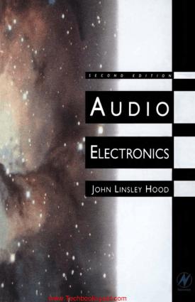 Audio Electronics 2nd Edition by John Linsley Hood