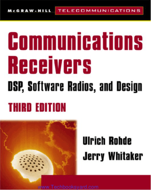 Communications Receivers DSP Software Radios and Design 3rd Edition by Ulrich Rohde Jerry Whitaker