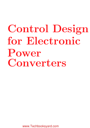 Control Design for Electronic Power Converters
