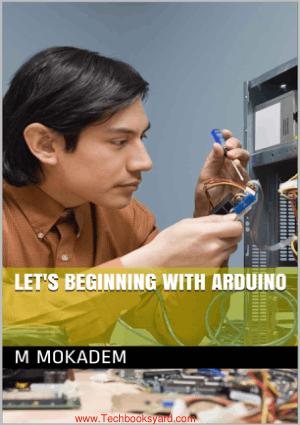 Lets Beginning with Arduino By M Mokadem