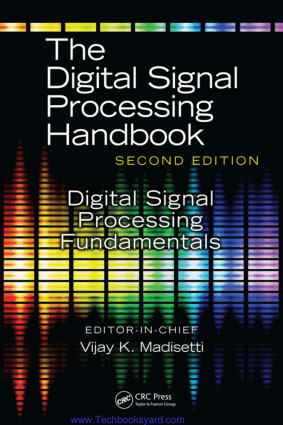 The Digital Signal Processing Handbook 2nd Edition by Vijay K. Madisetti