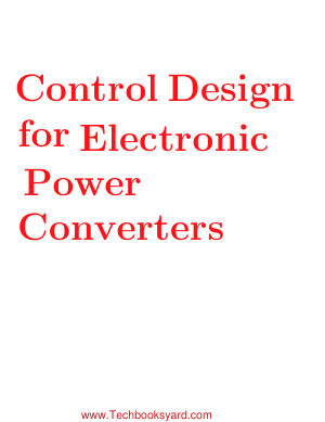 Control Design for Electronic Power Converters by Carolina Albea