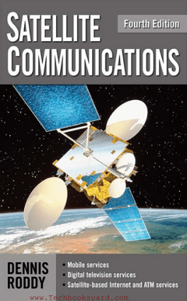 Satellite Communications Fourth Edition by Dennis Roddy