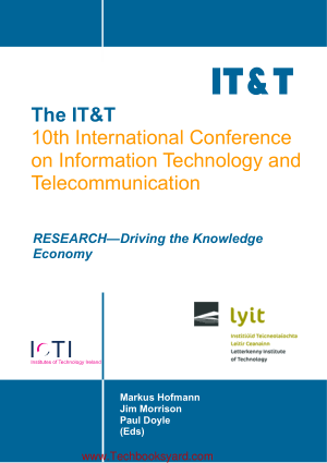 The IT and T 10th International Conference on Information Technology and Telecommunication
