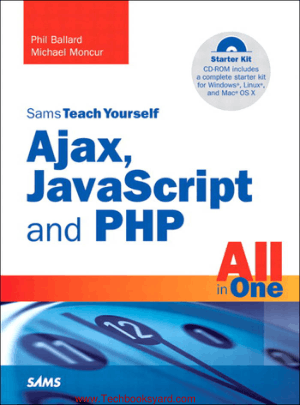 Sams Teach Yourself Ajax JavaScript and PHP All in One