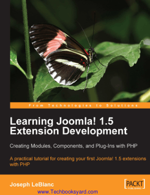 Learning Joomla 15 Extension Development Creating Modules Components and Plug-Ins with PHP