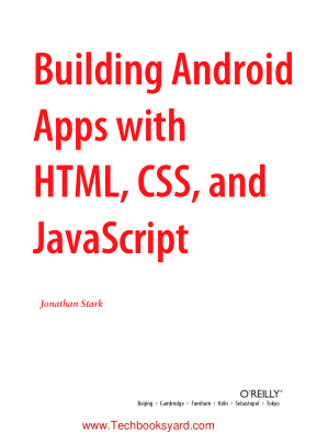 OReilly Building Android Apps with HTML CSS and JavaScript