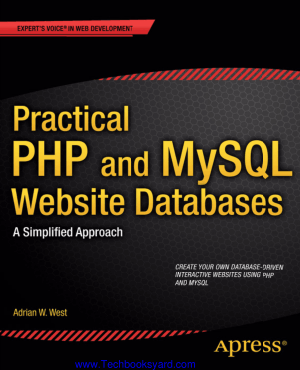 Practical PHP and MySQL Website Databases by Adrian W West