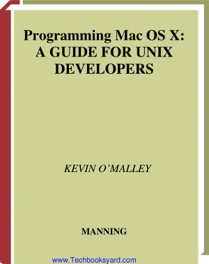 Programming Mac OS X A Guide for Unix Developers